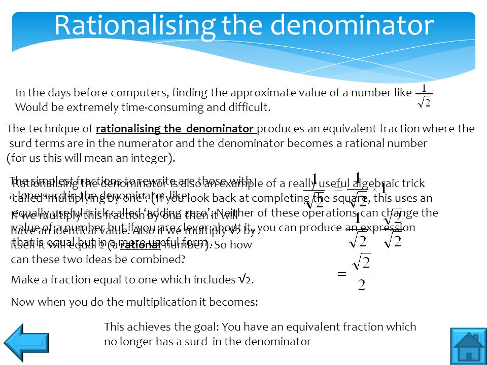 Rationalising the denominator