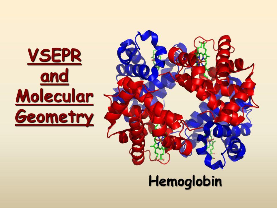 VSEPR and Molecular Geometry