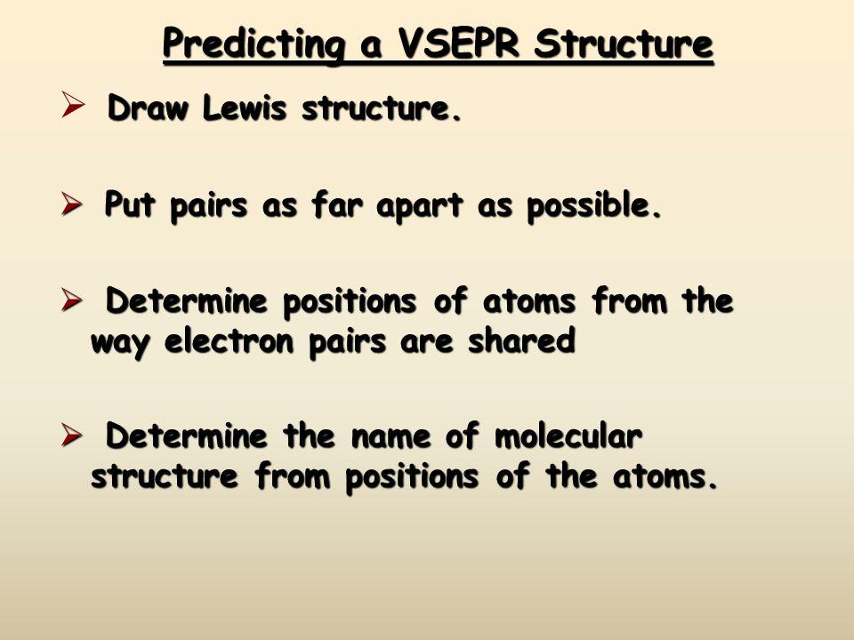 Predicting a VSEPR Structure