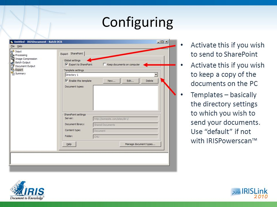 Configuring Activate this if you wish to send to SharePoint