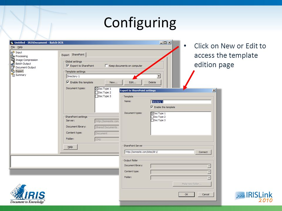 Configuring Click on New or Edit to access the template edition page