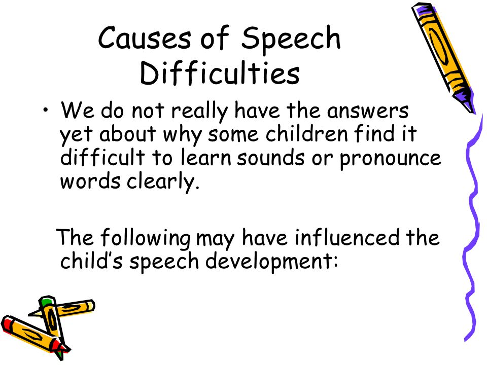 Causes of Speech Difficulties