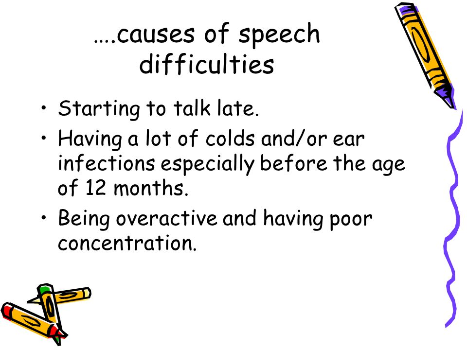 ….causes of speech difficulties
