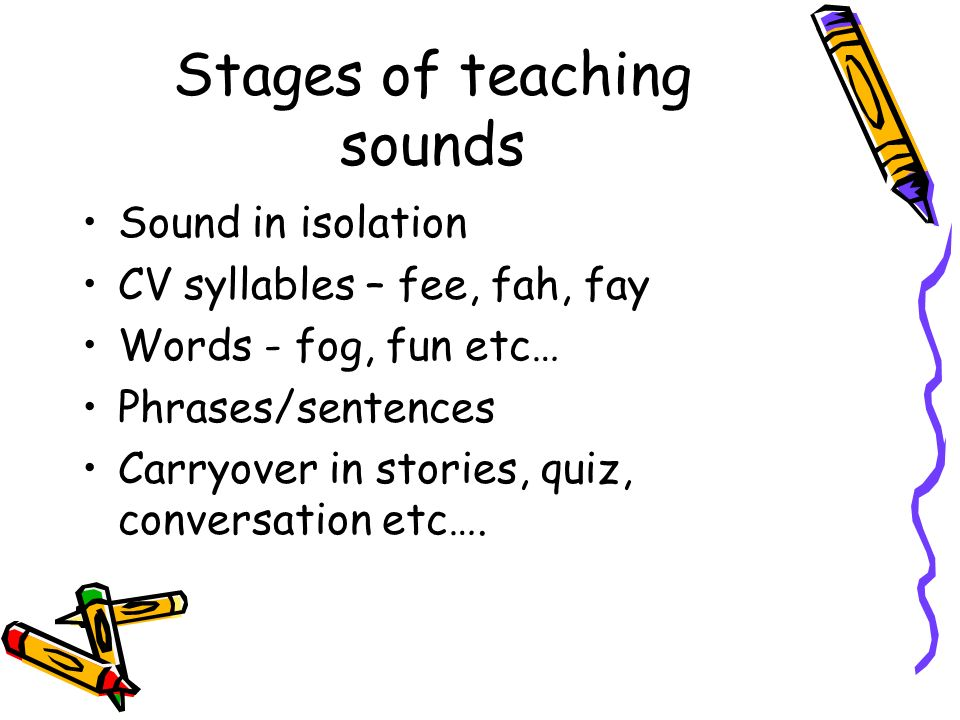 Stages of teaching sounds