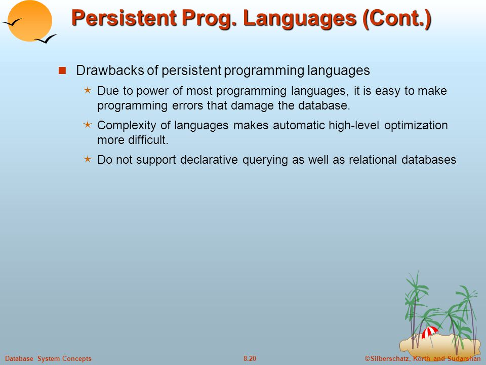 Persistent Prog. Languages (Cont.)