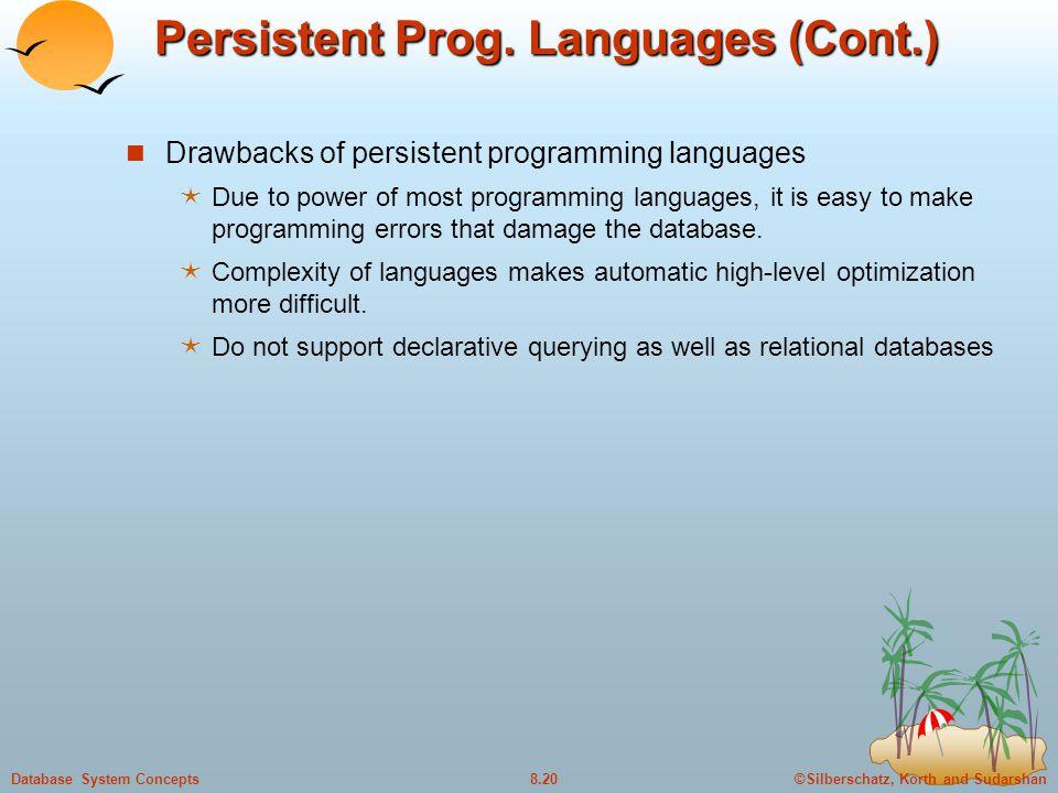 Persistent Prog. Languages (Cont.)