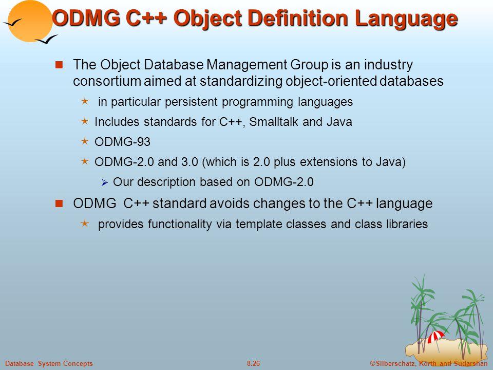 ODMG C++ Object Definition Language