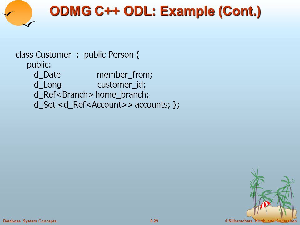 ODMG C++ ODL: Example (Cont.)