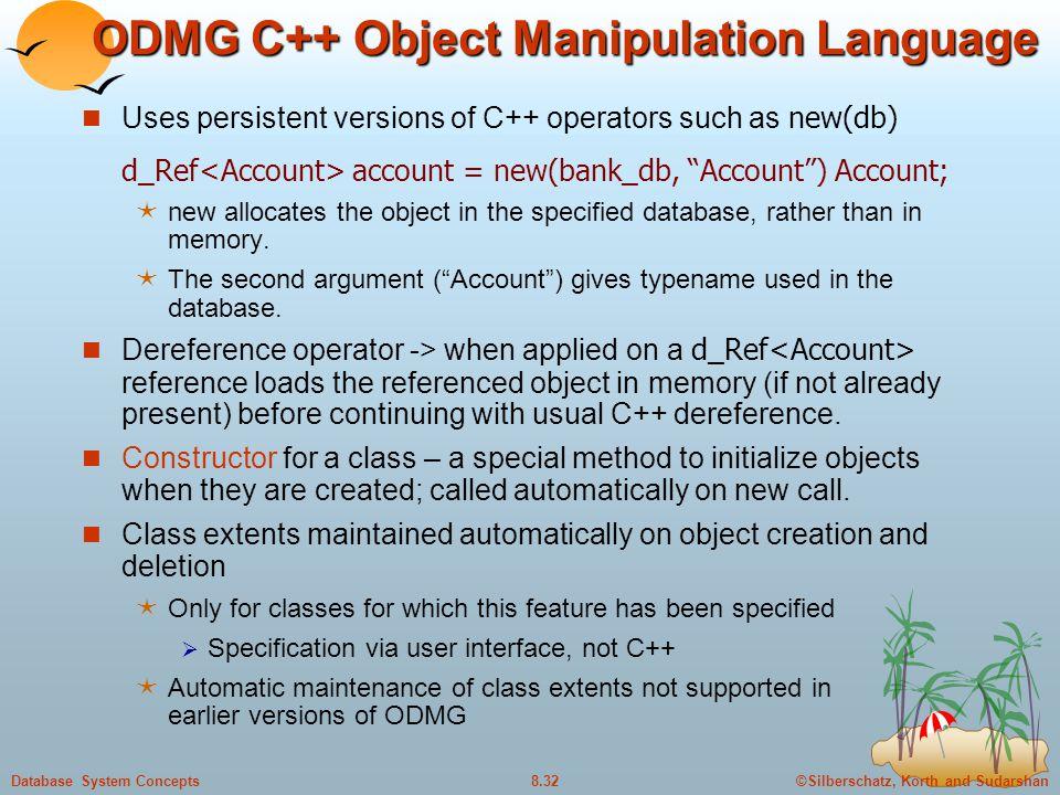 ODMG C++ Object Manipulation Language