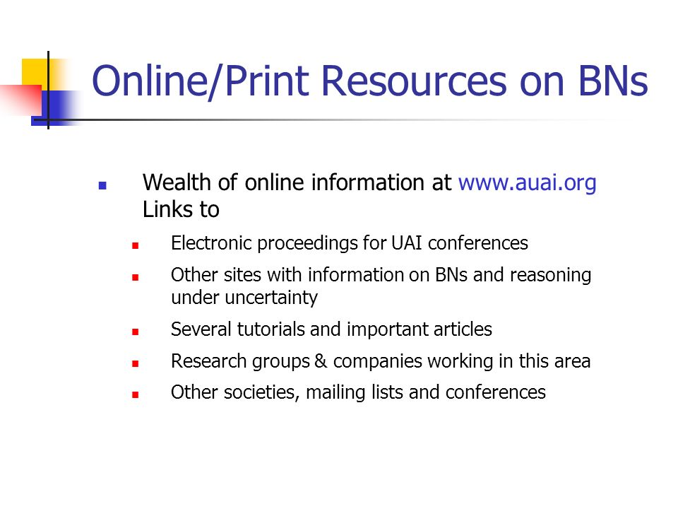 Online/Print Resources on BNs