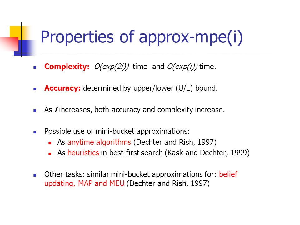 Properties of approx-mpe(i)