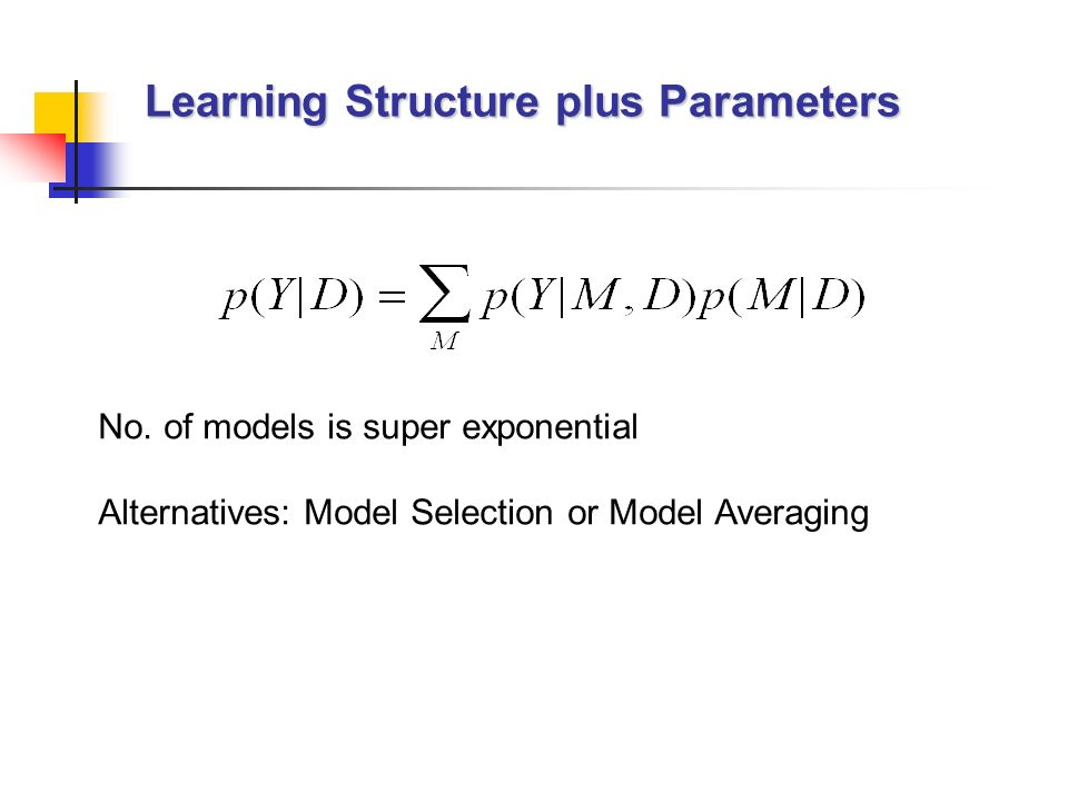 Learning Structure plus Parameters