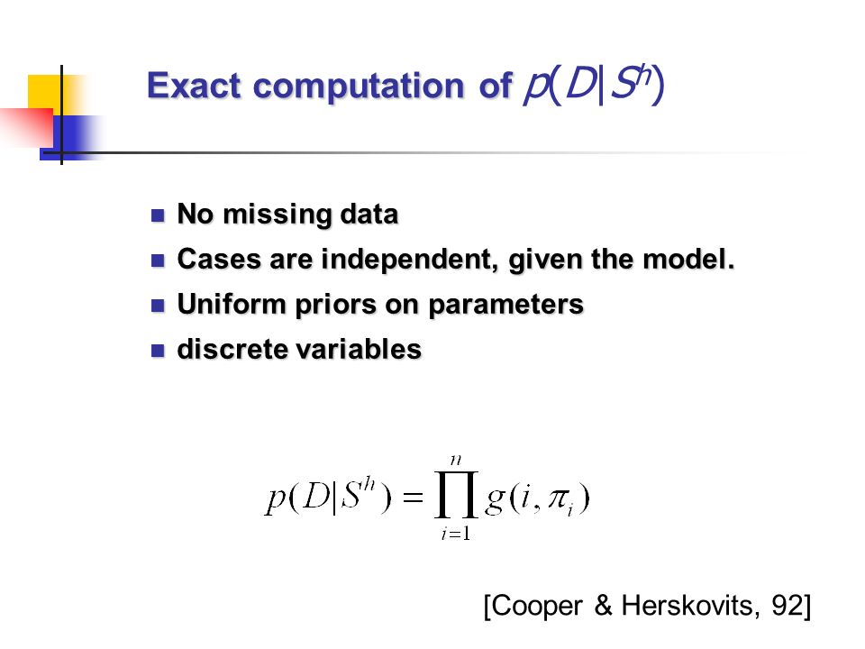 Exact computation of p(D|Sh)