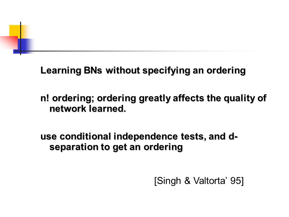 Learning BNs without specifying an ordering