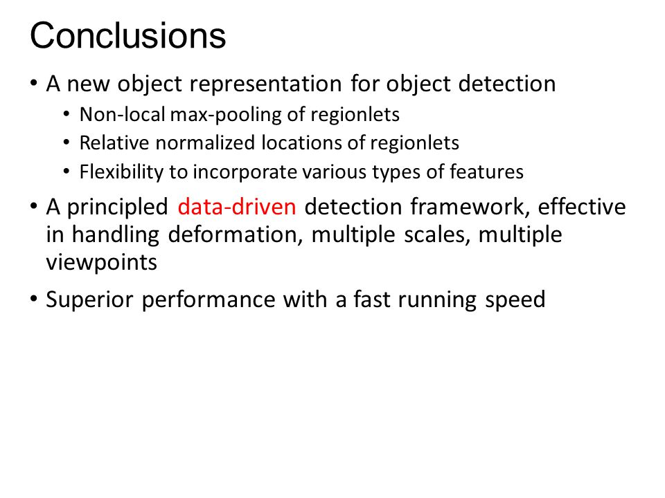 Conclusions A new object representation for object detection