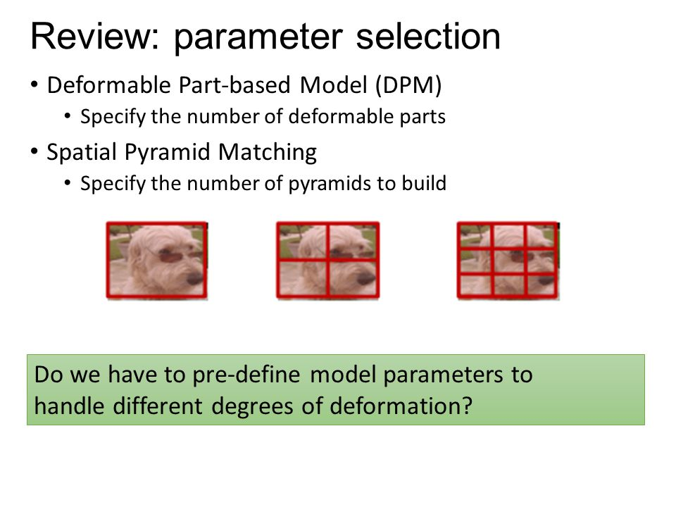 Review: parameter selection