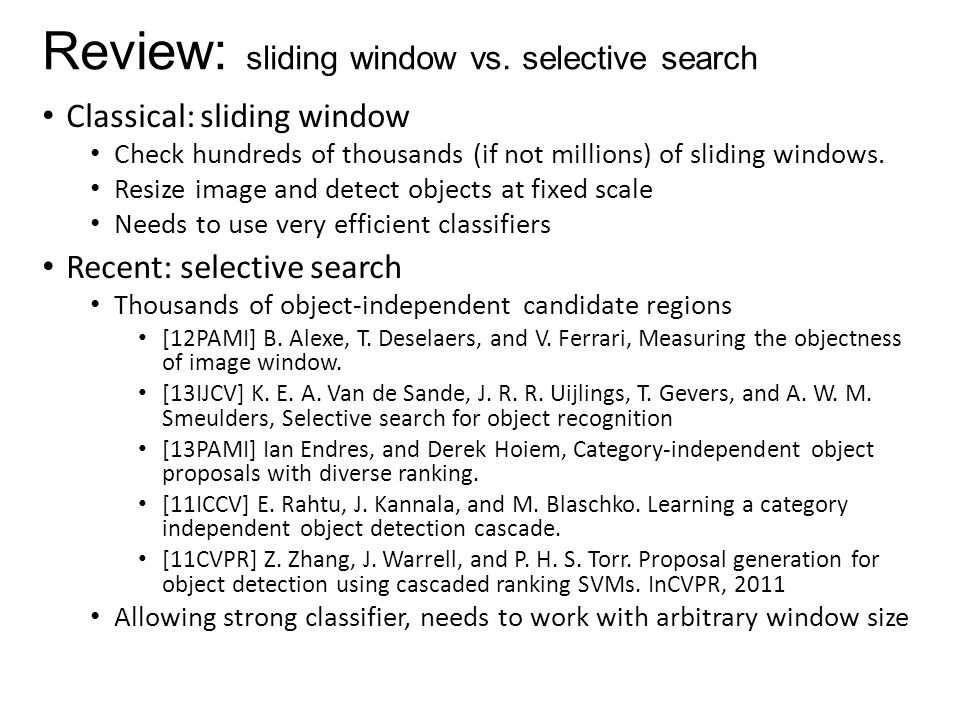 Review: sliding window vs. selective search