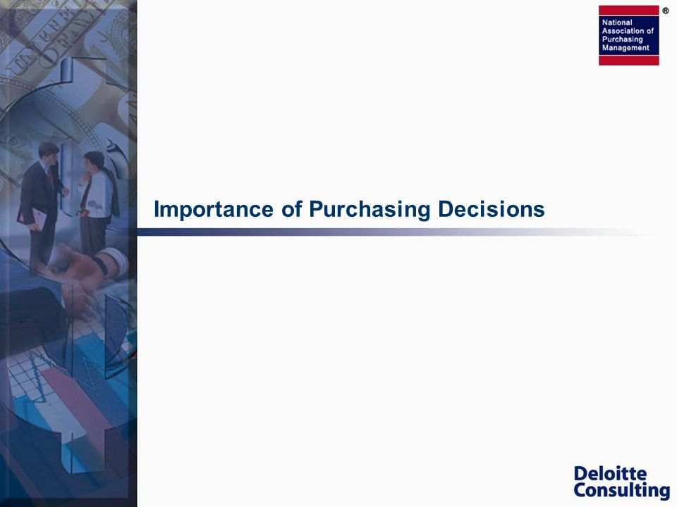 Importance of Purchasing Decisions