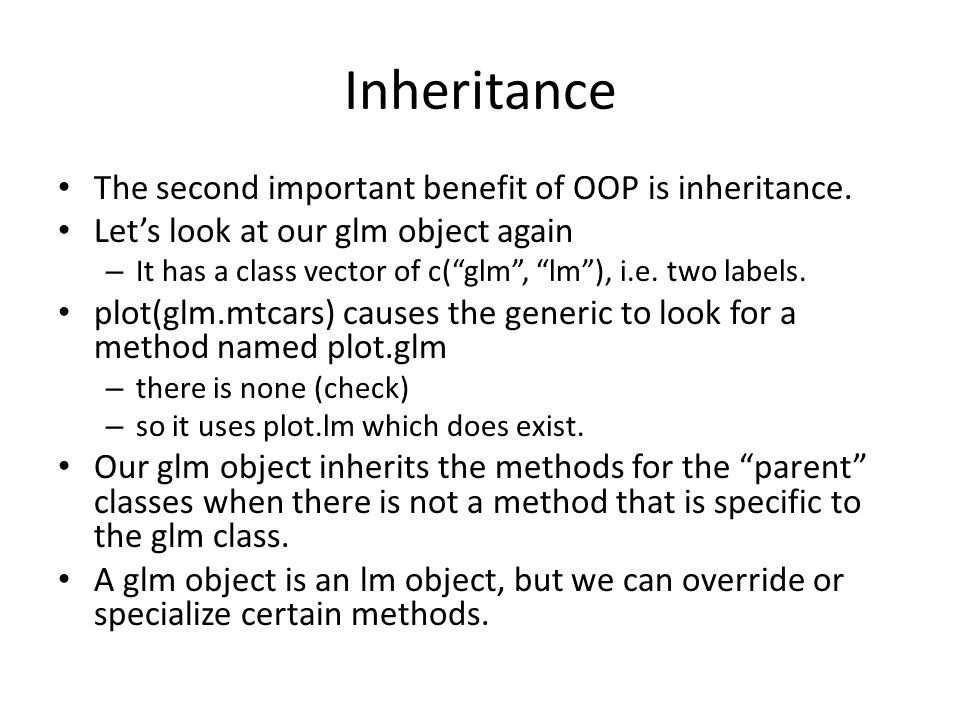 Inheritance The second important benefit of OOP is inheritance.