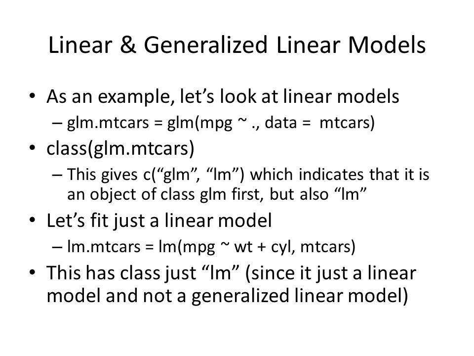 Linear & Generalized Linear Models