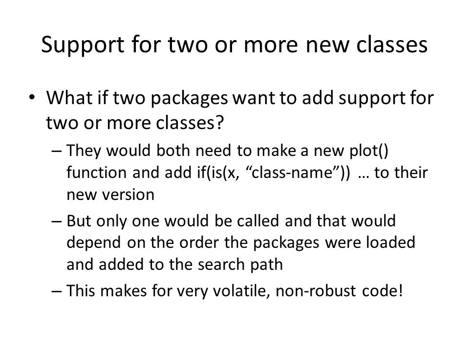 Support for two or more new classes