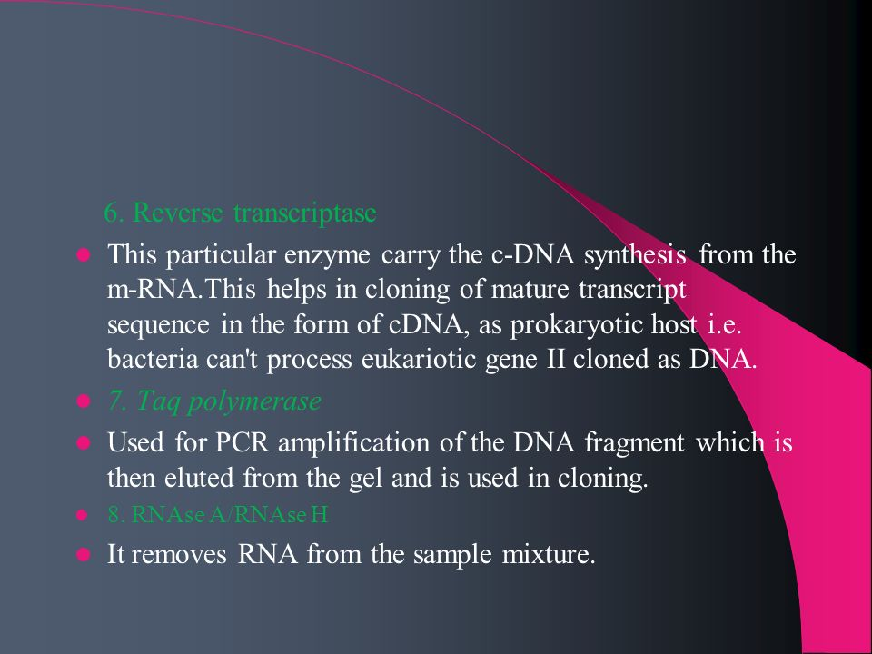 6. Reverse transcriptase