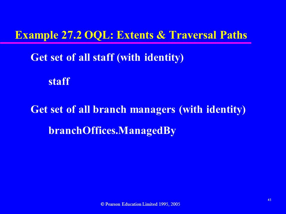 Example 27.2 OQL: Extents & Traversal Paths