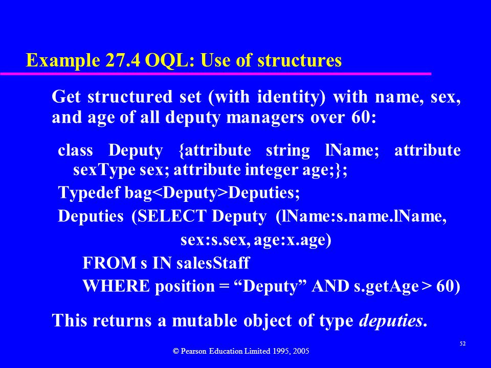Example 27.4 OQL: Use of structures