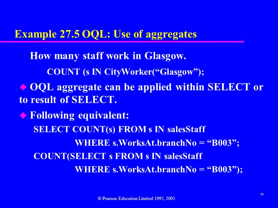 Example 27.5 OQL: Use of aggregates
