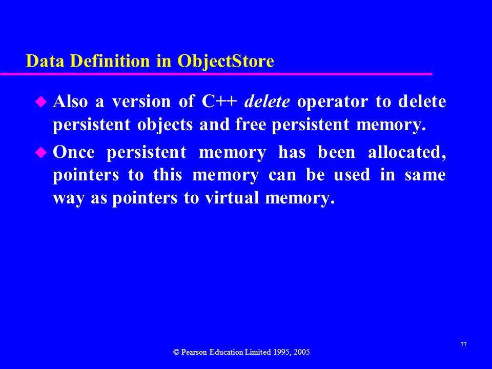 Data Definition in ObjectStore