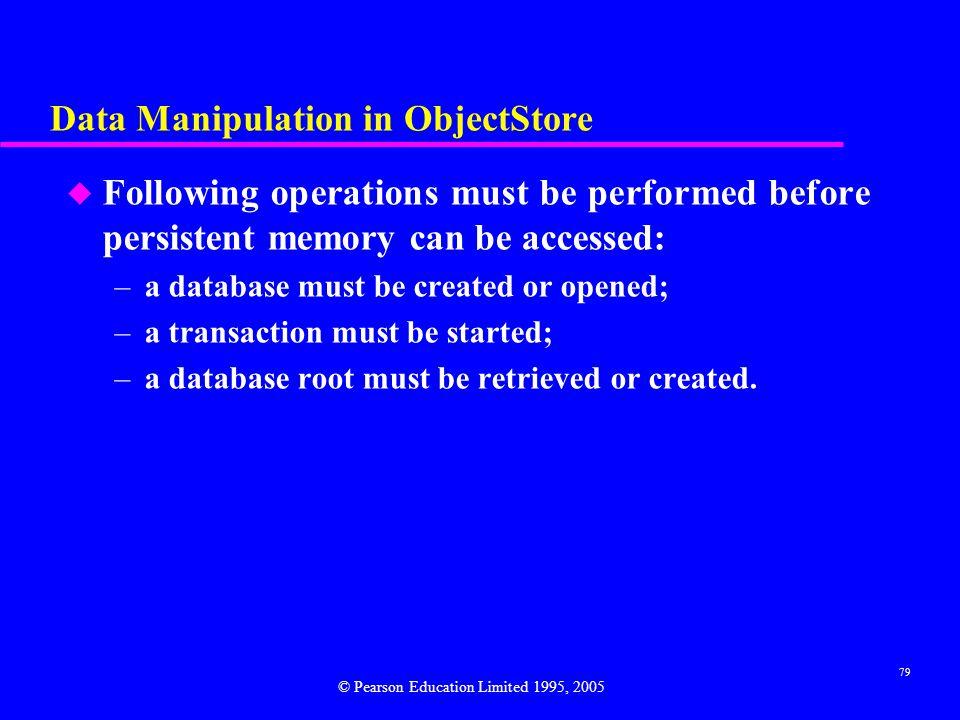 Data Manipulation in ObjectStore