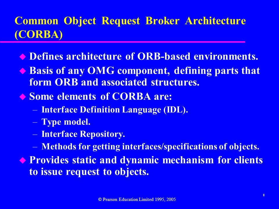 Common Object Request Broker Architecture (CORBA)