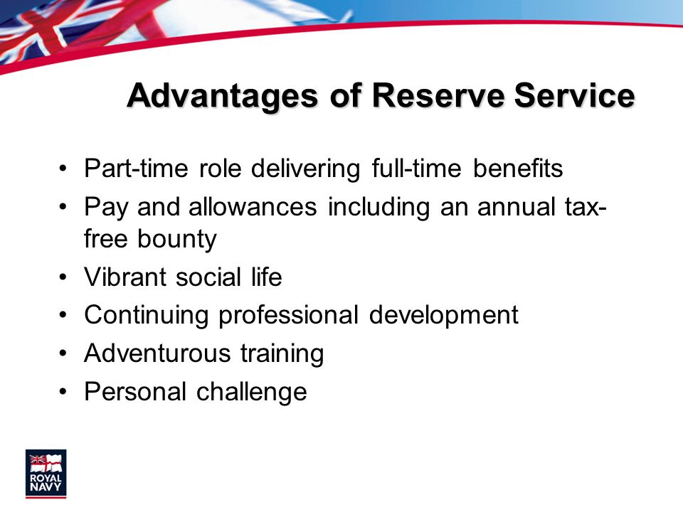 Advantages of Reserve Service