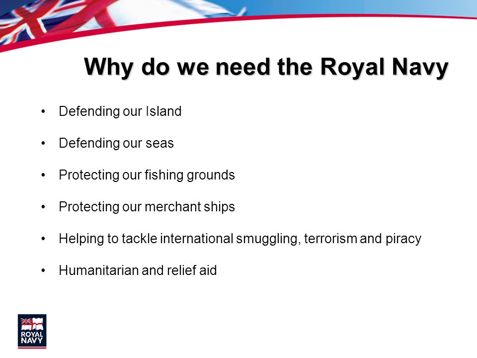 Why do we need the Royal Navy
