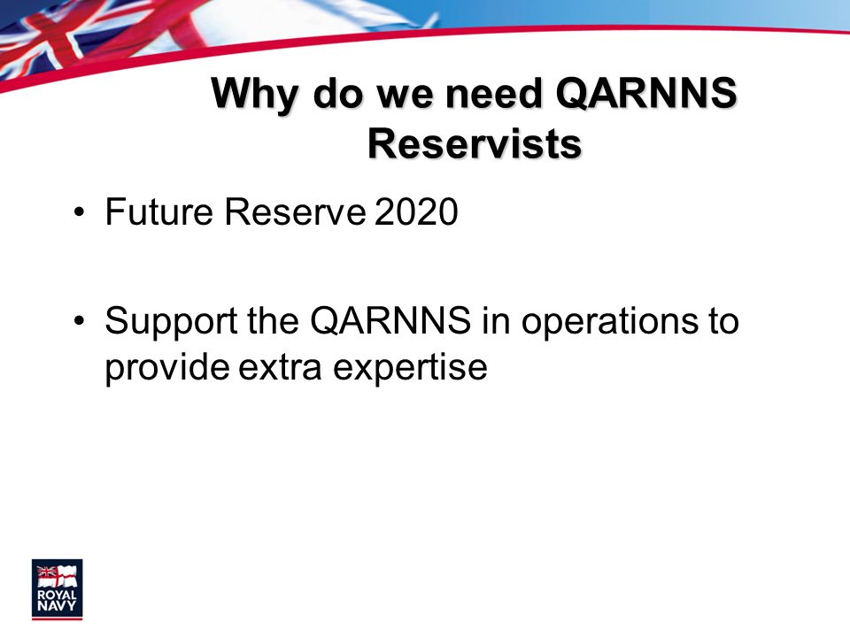 Why do we need QARNNS Reservists