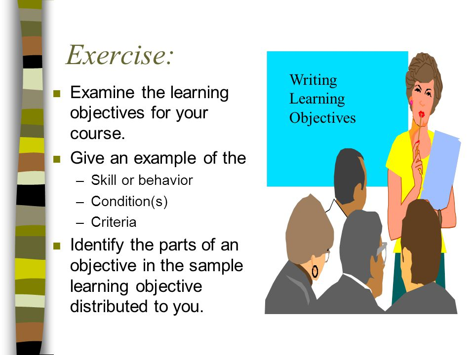 Exercise: Examine the learning objectives for your course.