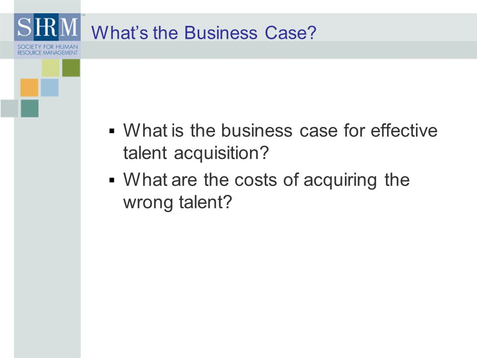What's the Business Case