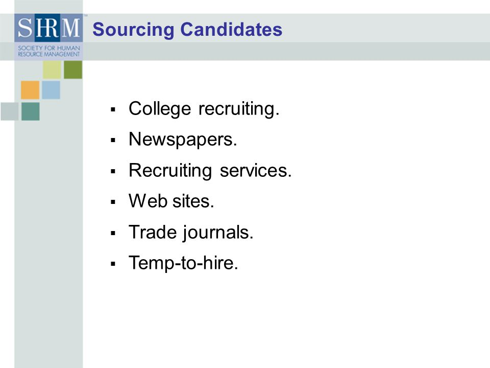 Sourcing Candidates College recruiting. Newspapers.
