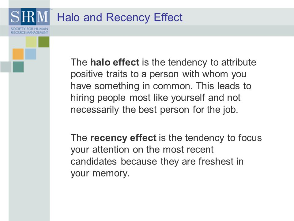 Halo and Recency Effect
