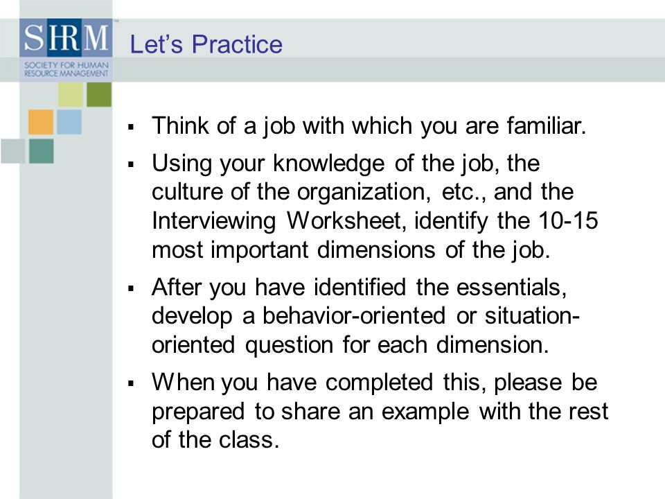 Let's Practice Think of a job with which you are familiar.