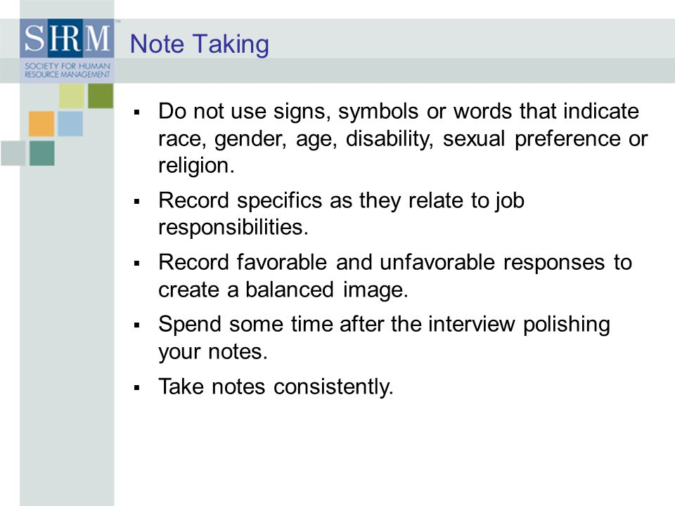 Note Taking Do not use signs, symbols or words that indicate race, gender, age, disability, sexual preference or religion.