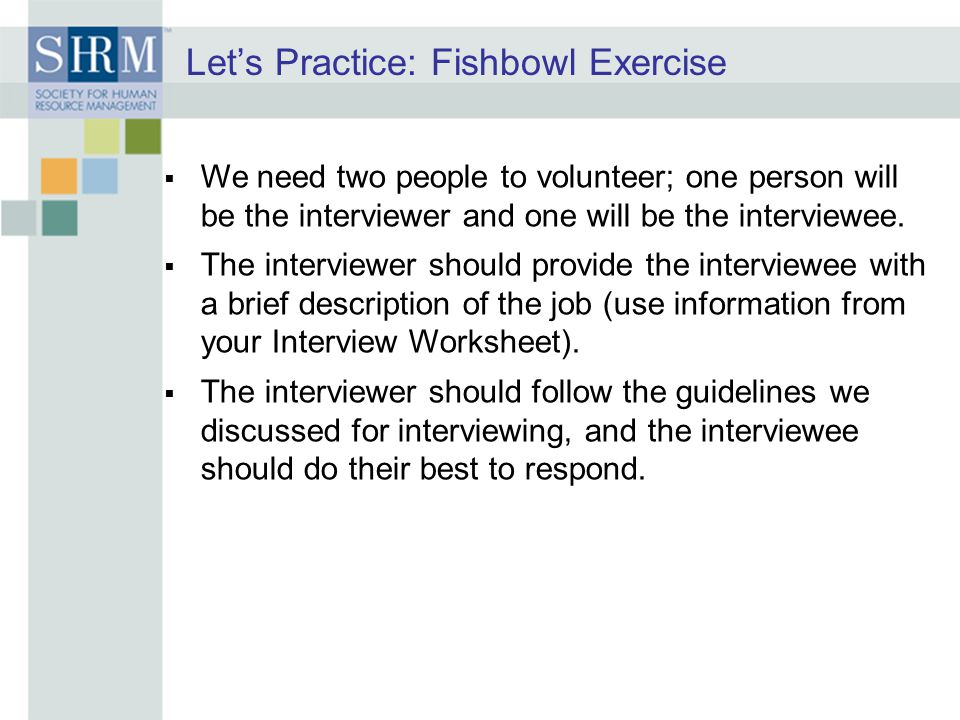 Let's Practice: Fishbowl Exercise