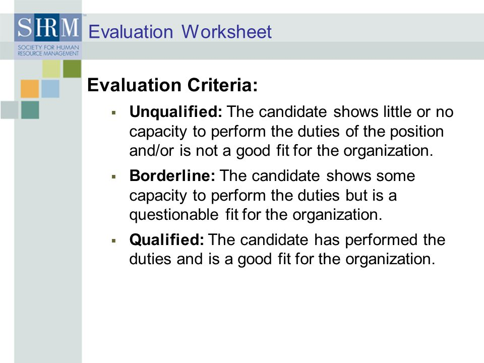 Evaluation Worksheet Evaluation Criteria: