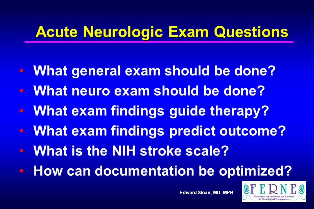 Acute Neurologic Exam Questions