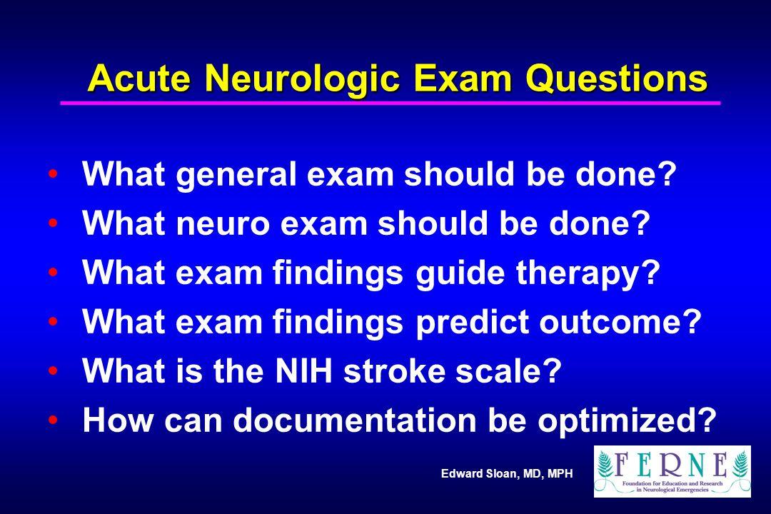 Acute Neurologic Exam Questions