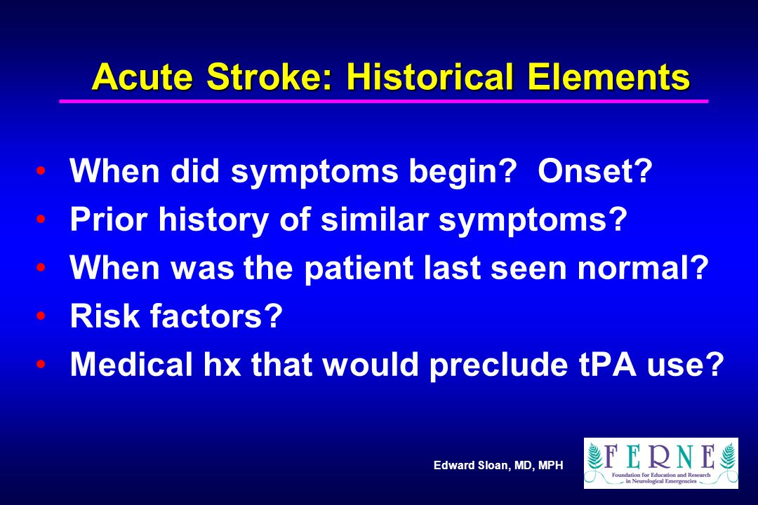 Acute Stroke: Historical Elements