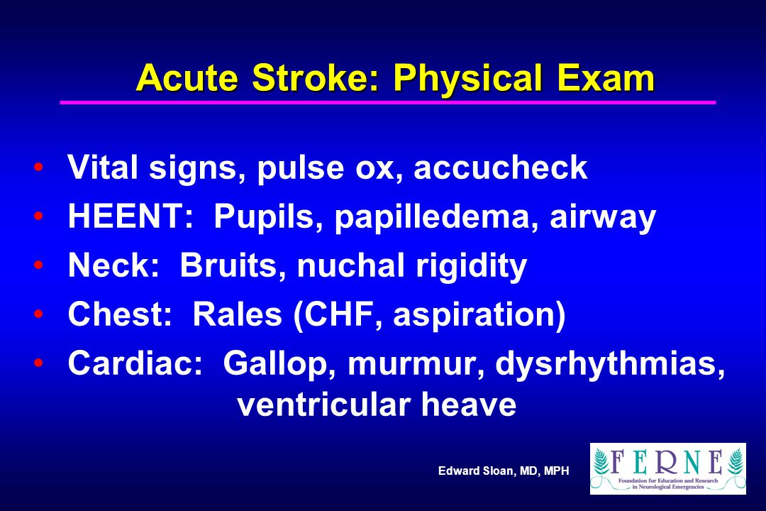 Acute Stroke: Physical Exam