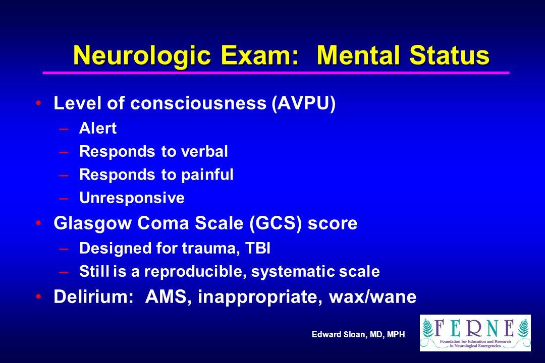 Neurologic Exam: Mental Status