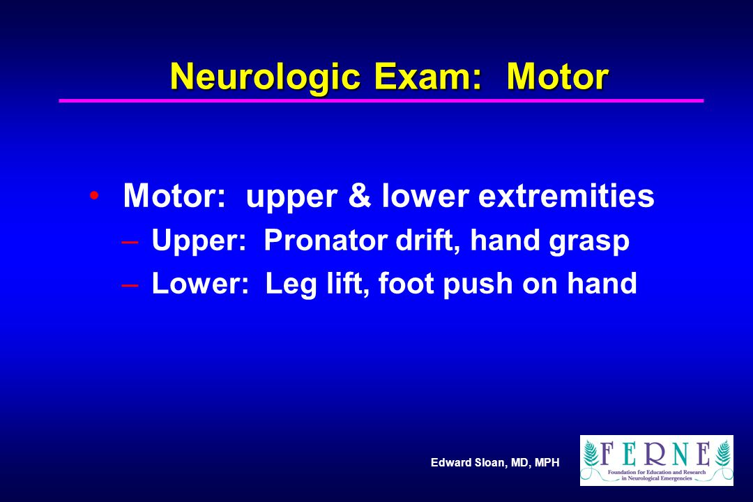 Neurologic Exam: Motor