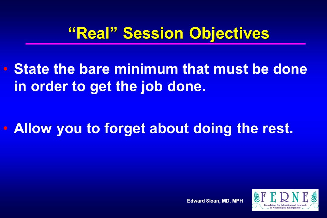 Real Session Objectives